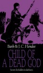 Child of a Dead God (Noble Dead, Series 1, #6) - Barb Hendee, J.C. Hendee