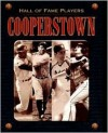 Cooperstown Hall of Fame Players - Paul Adomites, David Nemec, Dick Johnson