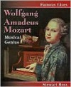 Wolfgang Amadeus Mozart: Musical Genius - Stewart Ross