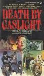 Death by Gaslight - Michael Kurland