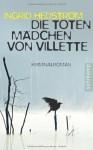 Die Toten Mädchen Von Villette Kriminalroman - Ingrid Hedström, Angelika Gundlach