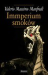 Imperium smoków - Valerio Massimo Manfredi