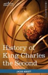 History of King Charles the Second of England: Makers of History - Jacob Abbott