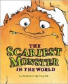 The Scariest Monster in the World - Lee Weatherly, Algy Craig Hall