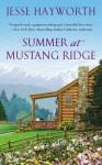 Summer at Mustang Ridge - Jesse Hayworth