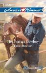 Her Perfect Cowboy (Blue Falls, Texas) - Trish Milburn