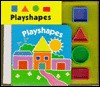 Playshapes [With Four Plastic Blocks] - Claire Henley