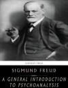 A General Introduction to Psychoanalysis - Sigmund Freud