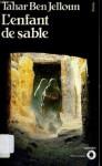 L'Enfant De Sable - Tahar Ben Jelloun