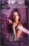 Cast in Ruin (Chronicles of Elantra #7) - Michelle Sagara