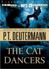 The Cat Dancers - P.T. Deutermann, Dick Hill