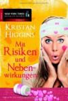 Mit Risiken und Nebenwirkungen - Kristan Higgins