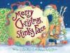 Merry Christmas, Stinky Face - Lisa McCourt, Cyd Moore
