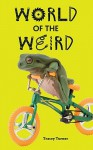 World of the Weird - Tracey Turner