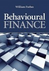 Behavioural Finance - William Forbes