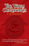 The Sources Of Lord Of The Rings And The Children Of Hurin By J.R.R.Tolkien, Series I: The Worm Ouroboros - E.R. Eddison