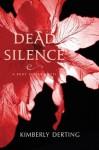 Dead Silence: A Body Finder Novel - Kimberly Derting