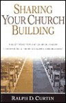 Sharing Your Church Building - Ralph D. Curtin