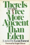 There Is A Tree More Ancient Than Eden - Leon Forrest, Ralph Ellison
