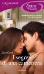 I segreti di una cameriera - Lisa Cach, Isabella Fantoni