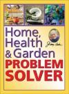 Home, Health & Garden Problem Solver - Jerry Baker