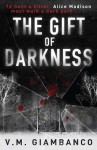 The Gift of Darkness - V.M. Giambanco