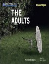 The Adults (MP3 Book) - Alison Espach, Tavia Gilbert