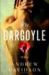 The Gargoyle - Andrew Davidson