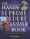 The Handy Supreme Court Answer Book - David L. Hudson Jr.