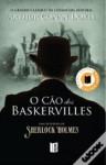 O Cão dos Baskervilles (Uma Aventura de Sherlock Holmes) (Sherlock Holmes #5) - Lígia Junqueira, Arthur Conan Doyle
