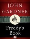 Freddy's Book - John Gardner