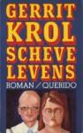 Scheve Levens - Gerrit Krol