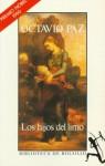 Los hijos del limo - Octavio Paz