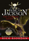 Percy Jackson: The Ultimate Guide - Rick Riordan