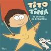Tito y Tina, la estrella de brillantina - Hilario