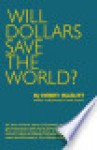 Will dollars save the world - Henry Hazlitt