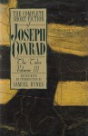 The Complete Short Fiction of Joseph Conrad: The Tales, Volume III - Samuel Hynes, Joseph Conrad