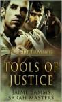Tools of Justice - Sarah Masters, Jaime Samms