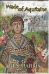 Wade of Aquitaine - Ben Parris