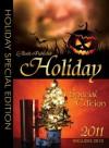 Holiday Special Edition 2011 - Alexa Hoffman, Fran Heckrotte, R.J. Nolan, Jae, Helen Dunn, Phair, Rrrose Carbinela, Rae D. Magdon, Jeanine Hoffman, A.L. Hotchkin