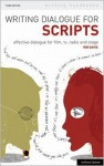 Writing Dialogue for Scripts: Effective dialogue for film, tv, radio and stage - Rib Davis