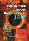 Teaching Music Through Performance in Jazz - Richard Miles, Ronald Carter