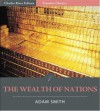 Timeless Classics: The Wealth of Nations - Adam Smith