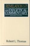 Revelation 1-7 Exegetical Commentary - Robert Thomas, Kenneth L. Barker