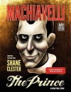 The Prince: A Round Table Comic - Shane Clester, Niccolò Machiavelli