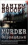 Murder in Germantown - Rahiem Brooks