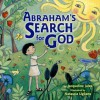 Abraham's Search for God - Jacqueline Jules