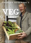 Charles Dowding's Veg Journal: Expert no-dig advice, month by month - Charles Dowding