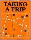 Taking a Trip - Globe Fearon, Dee Koppel Williams