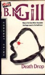 Death Drop - B.M. Gill